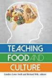 "BOOKS RECEIVED: Swift and Wilk, eds. ""Teaching Food and Culture"" (Left Coast Press, 2015)"