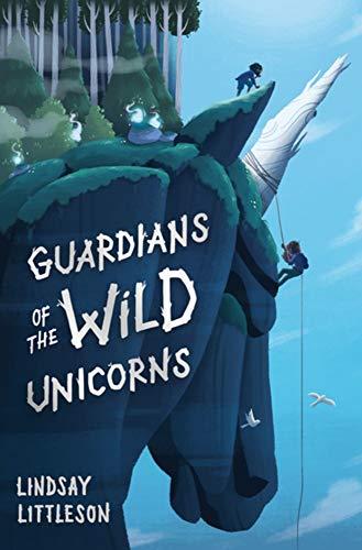 Guardians of the Wild Unicorns [Littleson, Lindsay] (Tapa Blanda)