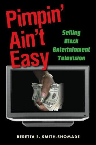 pimpin-aint-easy-selling-black-entertainment-television-by-beretta-e-smith-shomade-2007-10-06