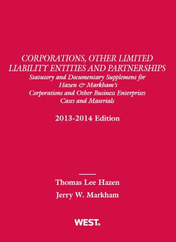Corporations, Other Limited Liability Entities and Partnerships, Statutory and Documentary Supplement for Hazen & Ma