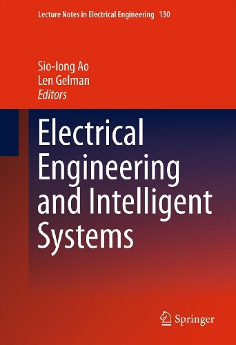 Electrical Engineering And Intelligent Systems: 130 (Lecture Notes In Electrical Engineering)