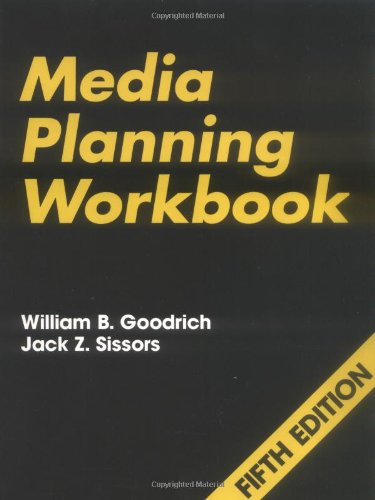 Media Planning Workbook, 5th Edition