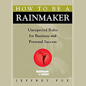 How to Be a Rainmaker Speech