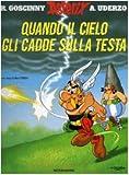 Asterix. Quando Il Cielo Gli Cadde Sulla Testa (8804549009) by Goscinny, R.