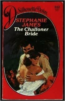 The Challoner Bride by Stephanie James