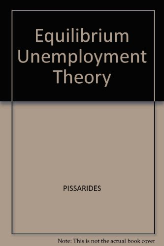Equilibrium Unemployment Theory