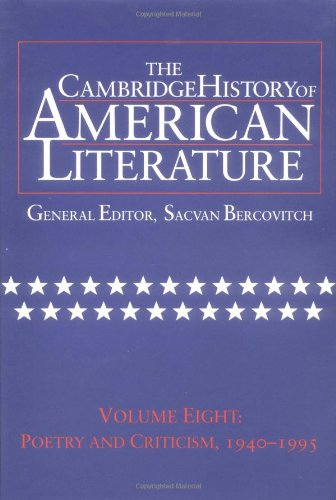 The Cambridge History of American Literature, Vol. 8: Poetry and Criticism, 1940-1995