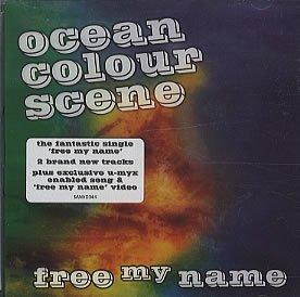 Ocean Colour Scene - Free My Name - Zortam Music