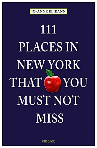 111 Places in New York That You Must Not Miss (Restaurant That S compare prices)