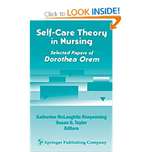 dorothea orem nursing theory essay Dorothea orem: nursing theory analysis nursing theory analysis there are numerous nursing theories available for analysis and they are all decent theories.