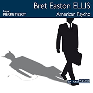 American psycho | Livre audio