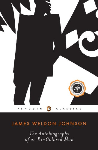 James Weldon Johnson - The Autobiography of an Ex-Colored Man (Penguin Twentieth Century Classics)
