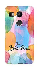 AMEZ just breathe Back Cover For LG Nexus 5x