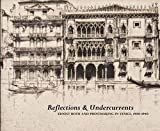 img - for Eric Denker: Reflections & Undercurrents : Ernest Roth and Printmaking in Venice, 1900-1940 (Paperback); 2012 Edition book / textbook / text book