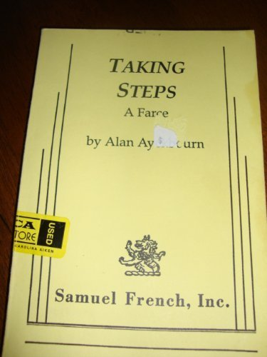 Taking Steps: A Farce (Samuel French Plays #22017)