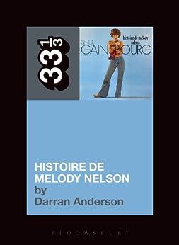 Serge Gainsbourg's Histoire de Melody Nelson