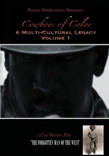 Cowboys Of Color: A Multi-Cultural Legacy Volume 1