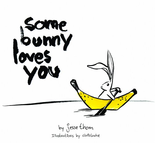 Some Bunny Loves You - Picture Book and CD PDF