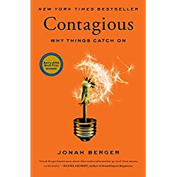 Contagious: Why Things Catch On Kindle Edition