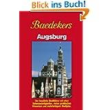 Baedeker Stadtführer, Augsburg: Der bewährte Stadtführer mit allen Sehenswürdigkeiten, vielen praktischen Hinweisen...