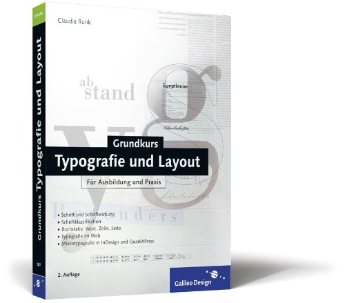 Grundkurs Typografie und Layout: Für Ausbildung und Praxis (Galileo Design) - Partnerlink