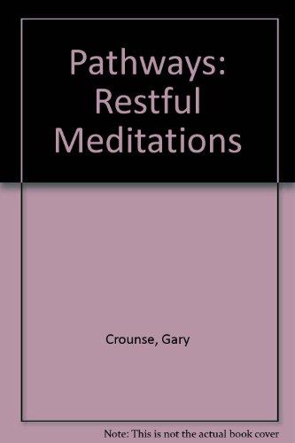 Pathways: Restful Meditations