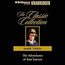 The Adventures of Tom Sawyer (       UNABRIDGED) by Mark Twain Narrated by Dick Hill