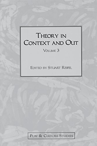 Theory in Context and Out, Volume 3