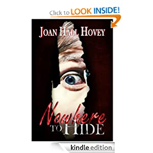 FREE KINDLE BOOK: Nowhere to Hide,  by Joan Hall Hovey. Publisher: Books We Love Publishing Partners (October 5, 2010)
