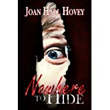 Nowhere to Hide ~ Joan Hall Hovey
