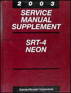 2003 Dodge Neon SRT-4 Repair Shop Manual Original Supplement (Dodge Neon Srt4 compare prices)