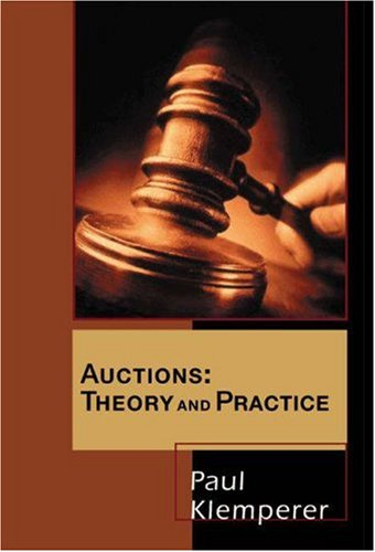 Auctions: Theory and Practice