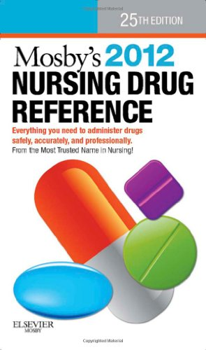 Mosbys 2012 Nursing Drug Reference, 25th Edition