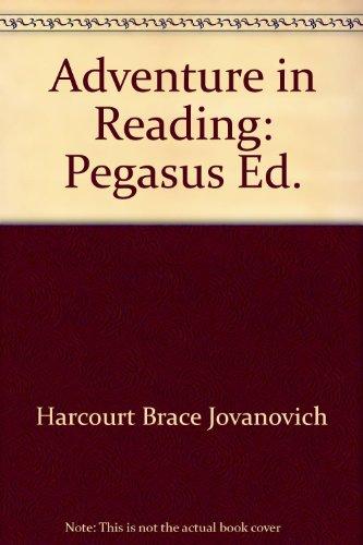 Adventure in Reading: Pegasus Ed.