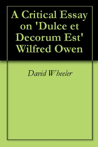 an analysis of the illusions in poems by wilfred owens