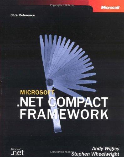 Microsoft® .Net Compact Framework (Core Reference) (Developer Reference)