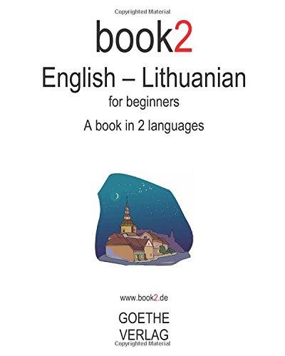 Book2 English - Lithuanian For Beginners: A Book In 2 Languages
