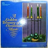 A Golden Treasury Of Christmas Music (A Columbia Musical Treasury) [2 Vinyl LP Set] [Stereo]
