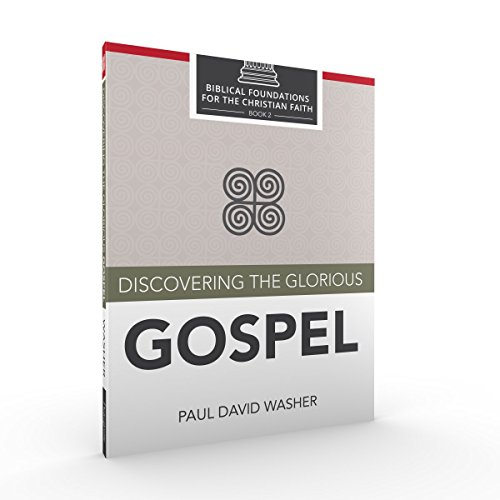 Discovering the Glorious Gospel (The One True God Paul Washer compare prices)