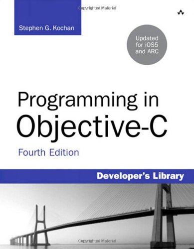 Programming in Objective-C (4th Edition) (Developer's Library)