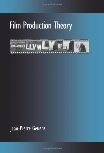 Film Production Theory (SUNY Series Cultural Studies in...