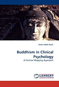 Buddhism in Clinical Psychology: A Context Mapping Approach