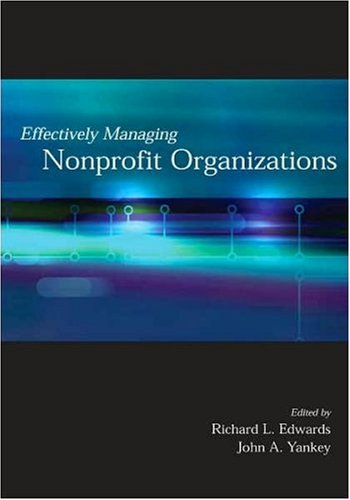 Effectively Managing Nonprofit Organizations087113361X