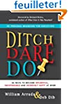 Ditch. Dare. Do!