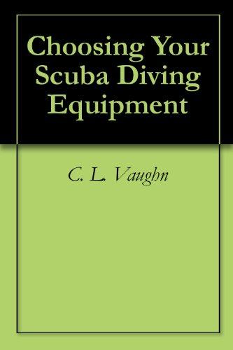Choosing Your Scuba Diving Equipment