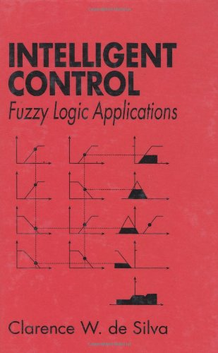 Intelligent Control: Fuzzy Logic Applications (Mechatronics)