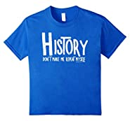 Repeat History Rought Text Funny School T Shirt