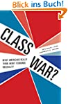 Class War?: What Americans Really Thi...
