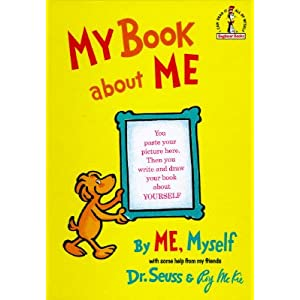 My Book about Me: By Me, Myself   [MY BK ABT ME]  [Hardcover]