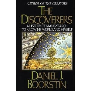 The Discoveries: A History of Man's Search to Know His...